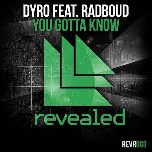 Dyro альбом You Gotta Know