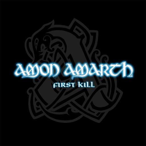 Amon Amarth альбом First Kill
