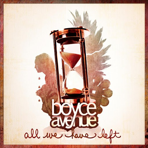 Boyce Avenue album All We Have Left