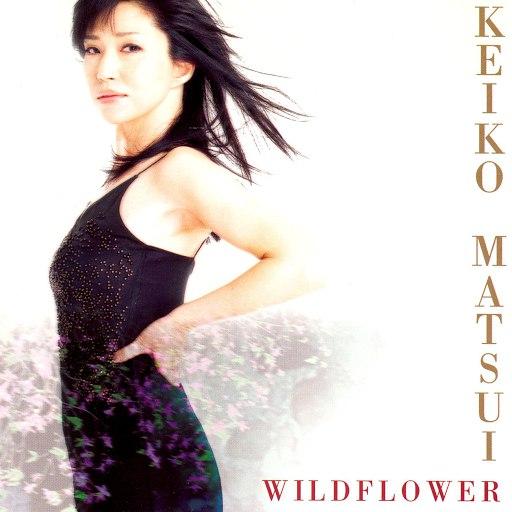 keiko matsui альбом Wildflower