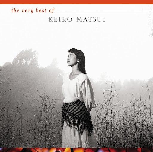 keiko matsui альбом The Very Best of Keiko Matsui