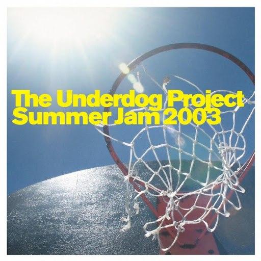 The Underdog Project альбом Summer Jam 2003