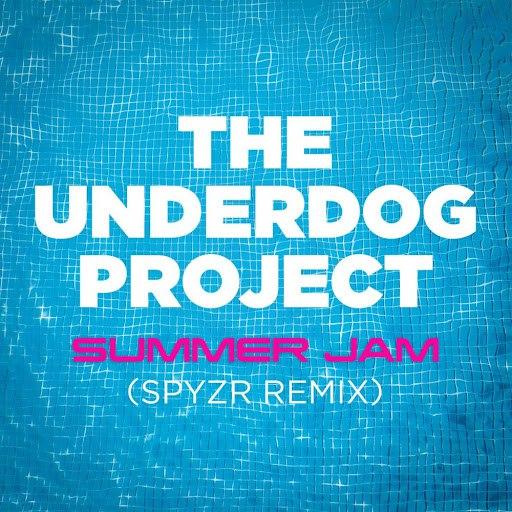 The Underdog Project альбом Summer Jam (SPYZR Remix)