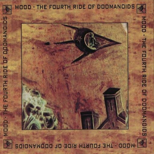 Mood альбом The Fourth Ride Of Doomanoids