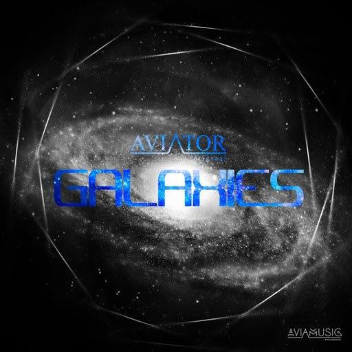 Авиатор альбом Galaxies