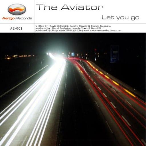 Авиатор альбом Let You Go (2005)