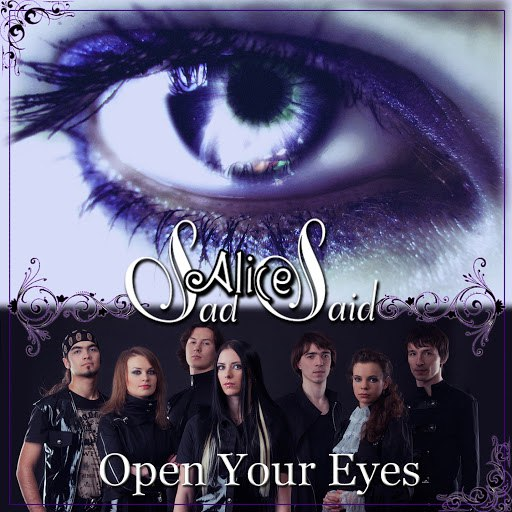 Sad Alice Said альбом Open Your Eyes