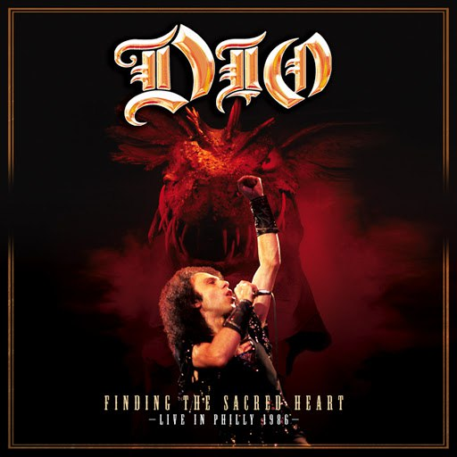 Dio альбом Finding The Sacred Heart (Live In Philly 1986)