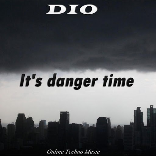 Dio альбом It's Danger Time