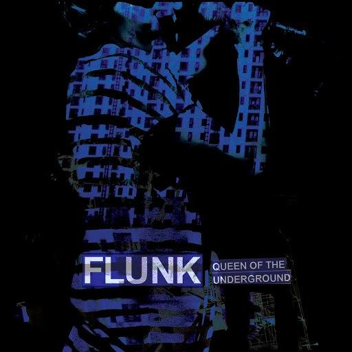 Flunk альбом Queen Of The Underground