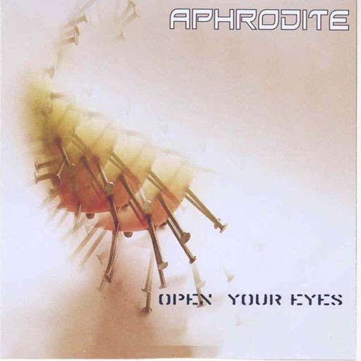 Aphrodite альбом Open Your Eyes