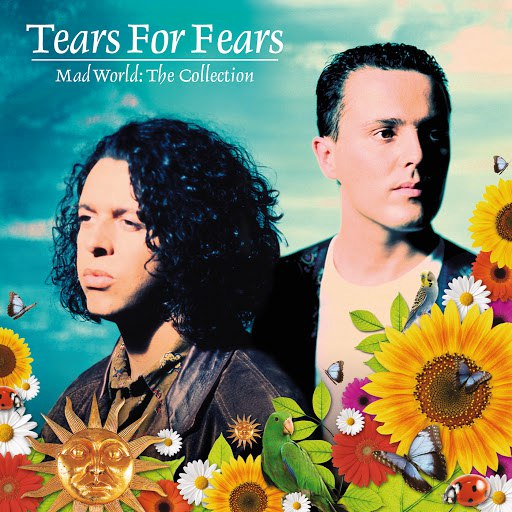 Tears for Fears альбом Mad World: The Collection