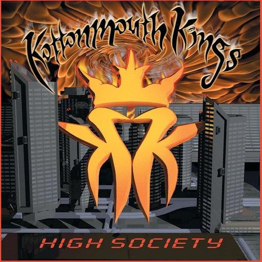Kottonmouth Kings альбом High Society (Parental Advisory)