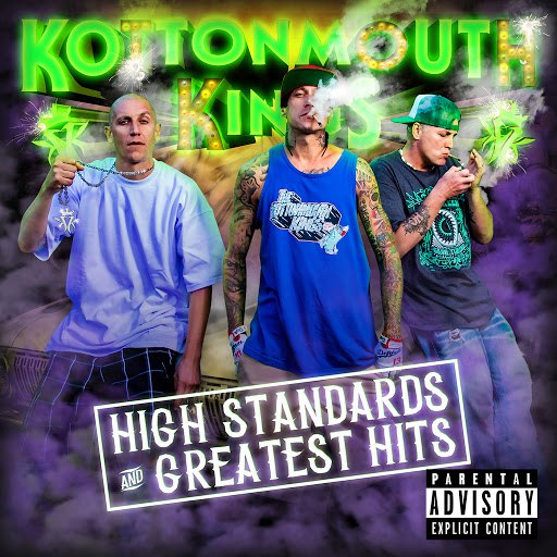 Kottonmouth Kings альбом High Standards And Greatest Hits