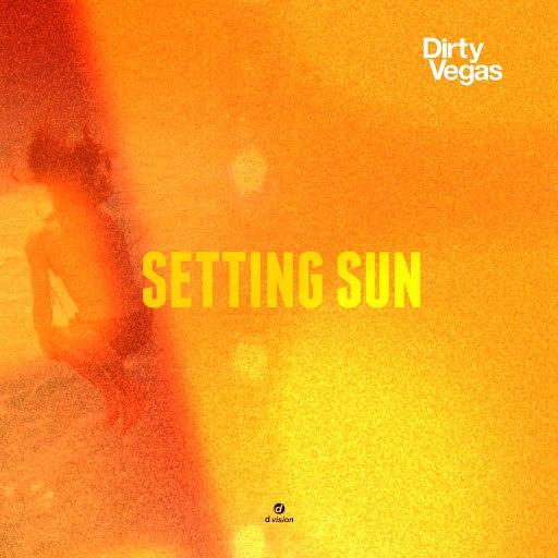 Dirty Vegas альбом Setting Sun Part 2