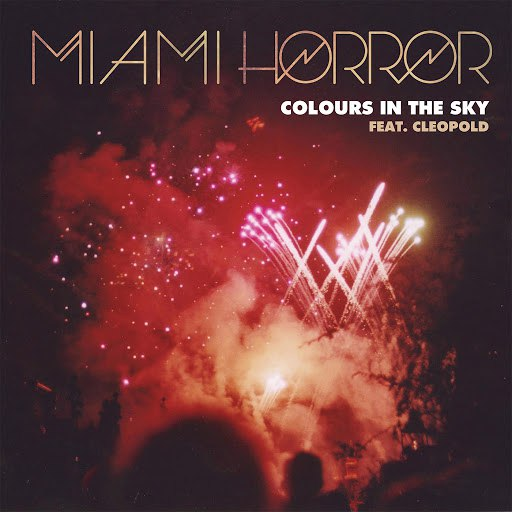 Miami Horror альбом Colours In The Sky