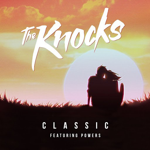 The Knocks альбом Classic (feat. POWERS)