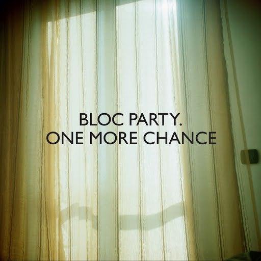 Bloc Party альбом One More Chance (Heartbreak Remix)