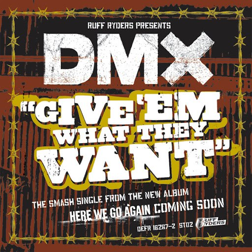 DMX альбом Give 'Em What They Want (Edited)