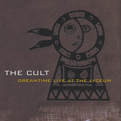 The Cult альбом Dreamtime Live At The Lyceum