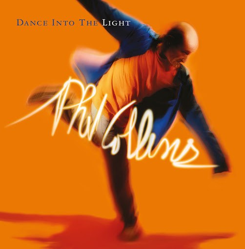 Phil Collins альбом Dance Into The Light (Remastered)