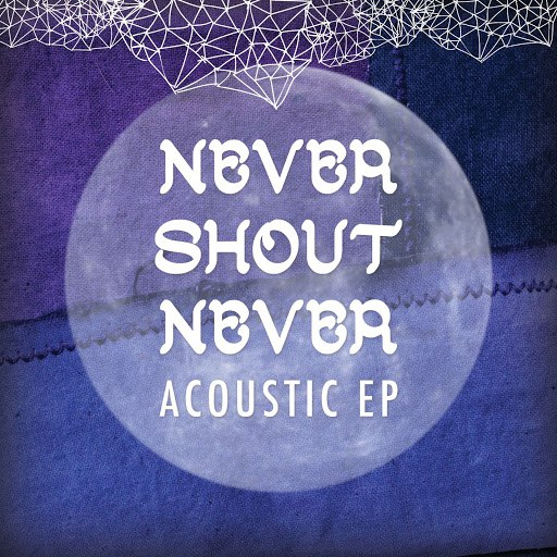 Never Shout Never альбом Acoustic EP