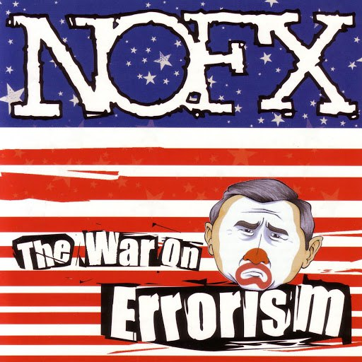 NoFX альбом The War On Errorism