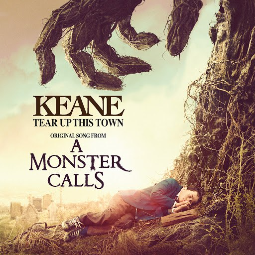"""Keane альбом Tear Up This Town (From """"A Monster Calls"""" Original Motion Picture Soundtrack)"""