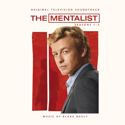 Blake Neely альбом The Mentalist: Original Television Soundtrack - Seasons 1-2
