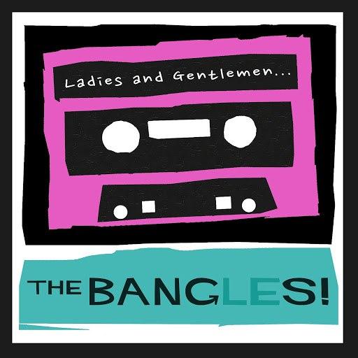 The Bangles альбом Ladies and Gentlemen...The Bangles!