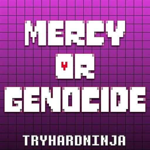 TryHardNinja альбом Mercy or Genocide