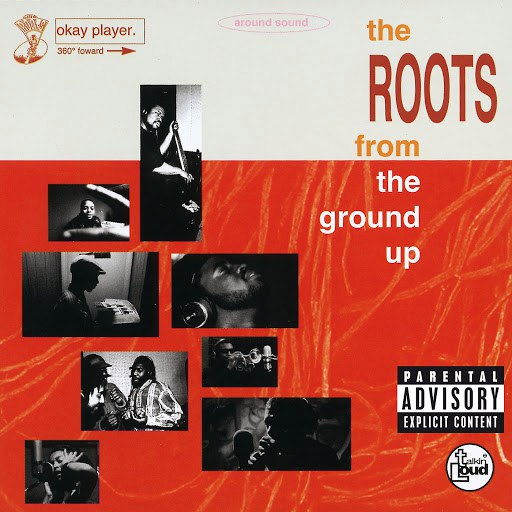 The Roots альбом From The Ground Up