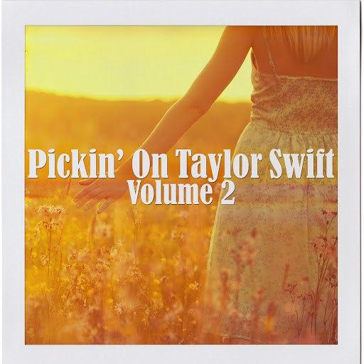 Pickin' On Series альбом Pickin' on Taylor Swift Volume 2