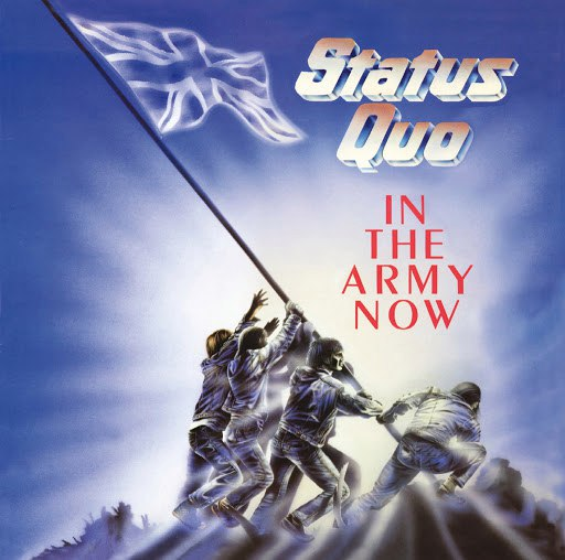 Status Quo альбом In The Army Now