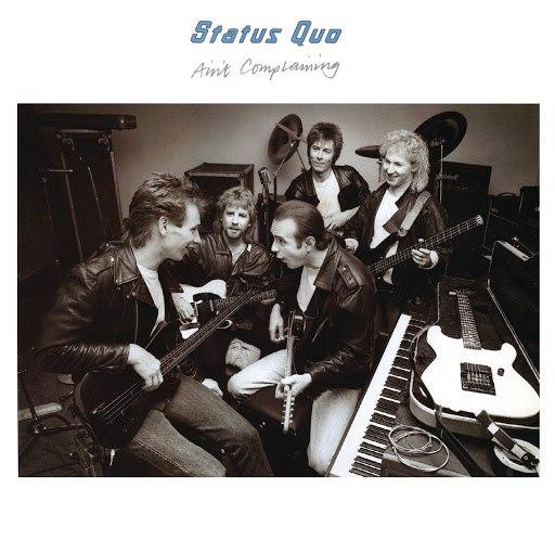 Status Quo альбом Ain't Complaining