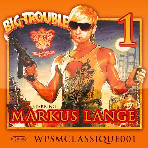 Markus Lange альбом Big Trouble EP - EP