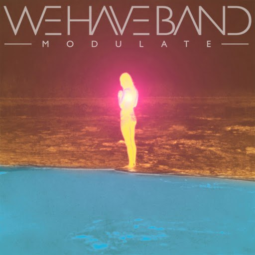 We Have Band альбом Modulate