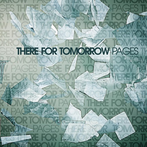 There For Tomorrow альбом Pages