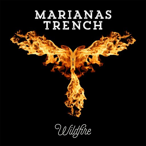 Marianas Trench альбом Wildfire (Clean)