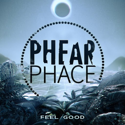 Phear Phace альбом Feel Good
