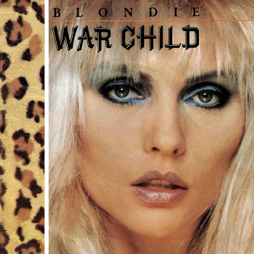 Blondie альбом War Child