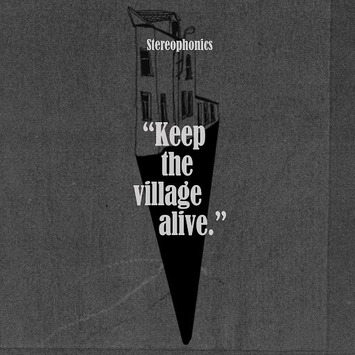Stereophonics альбом Keep the Village Alive (Deluxe)