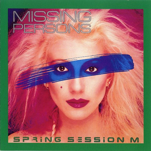 Missing Persons альбом Spring Session M.
