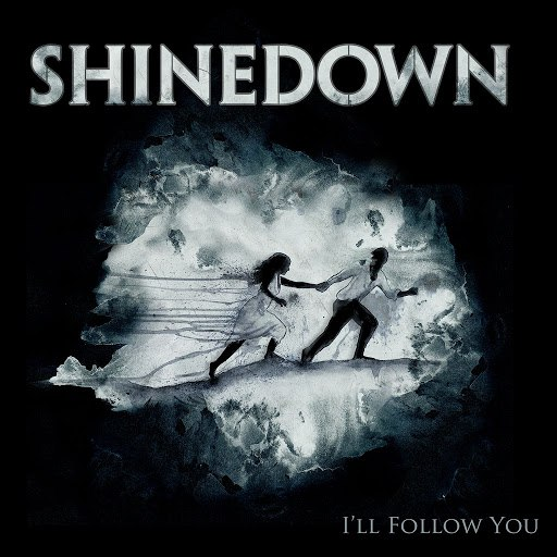 Shinedown альбом I'll Follow You (From The Warner Sound Live Room Sessions)