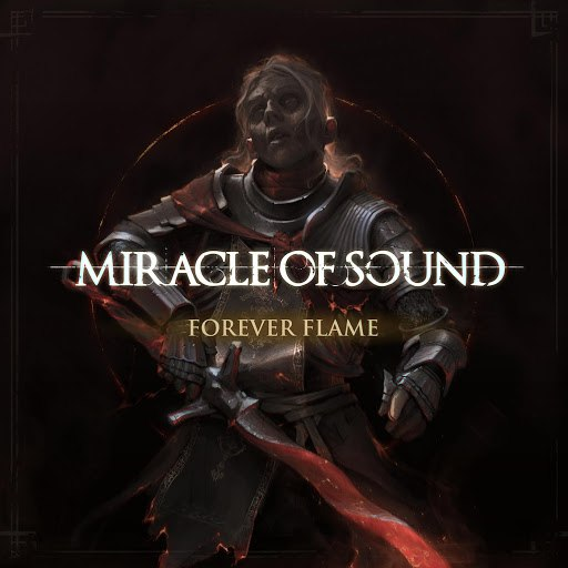 Miracle of Sound альбом Forever Flame