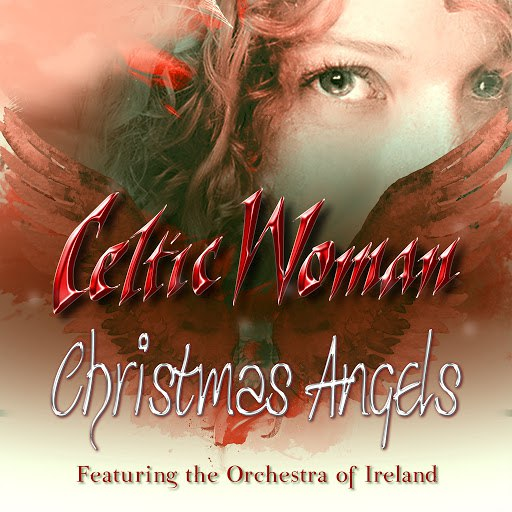 Celtic Woman альбом Christmas Angels