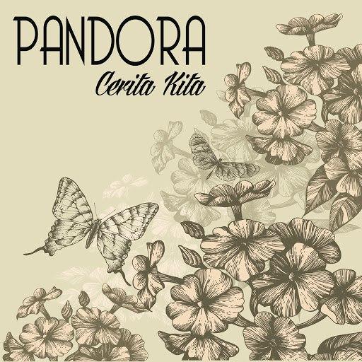 Pandora альбом Cerita Kita