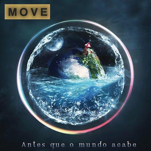 Move альбом Antes Que o Mundo Acabe