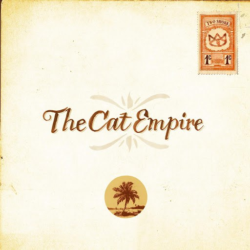The Cat Empire альбом Two Shoes