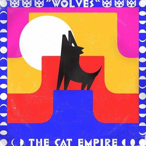 The Cat Empire альбом Wolves